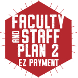 Fall 2017: EZ Payment Faculty/Staff Plan 2