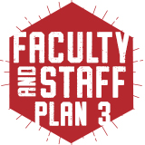 Fall 2017: Faculty and Staff Plan 3