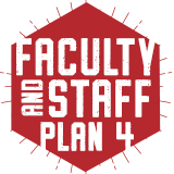 Fall 2017: Faculty and Staff Plan 4